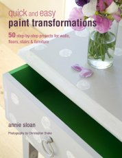 Annie Sloan´s Quick and Easy Paint Transformations